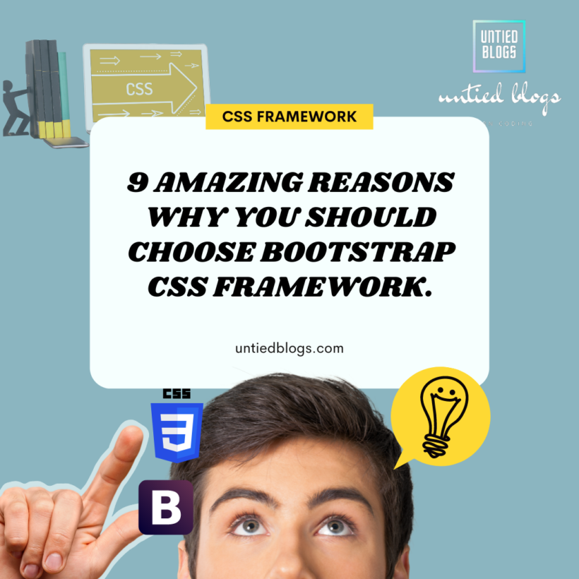 9 Amazing Reasons why you should choose Bootstrap CSS framework
