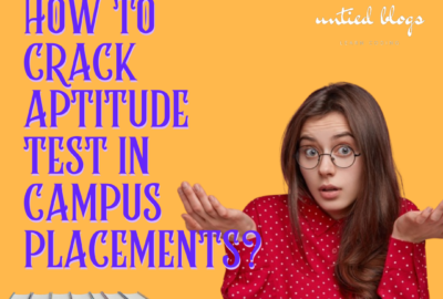 How To Crack Aptitude Test In Campus Placements?
