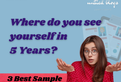 Where do you see yourself in 5 Years? | 3 Best Sample Answers.